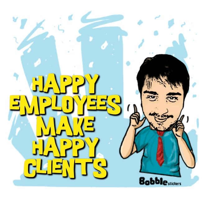 Employees Clients Happy: Happy-Employees-Make-Happy-Clients
