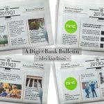 PÉNZÜGYI TÉMÁK: A DIGI@BANK MONITOR 2019. ÉVI  BULLETIN ELEMZÉSEI